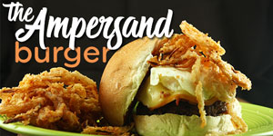 The Ampersand Burger